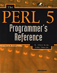 The Perl 5 Programmer's Reference: Windows 95/Nt, Macintosh, Os/2 & Unix