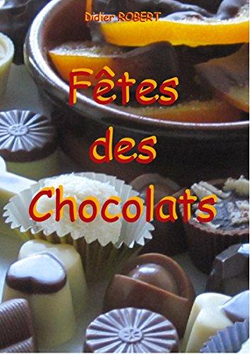 Fêtes des Chocolats par Didier Robert