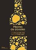 Pépites de cavistes : Les meilleurs vins près de chez soi !