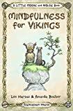 Mindfulness for Vikings: Inspirational quotes and pictures encouraging a happy stress...