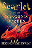 Scarlet and the Dragon's Burden (Scarlet Hopewell Series Book 2)