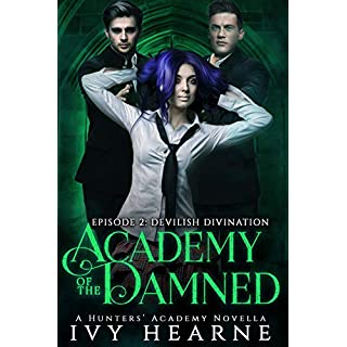 Academy of the Damned: Episode 2: Devilish Divination (English Edition)