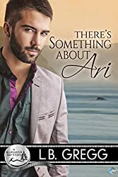 There's Something About Ari: A Bluewater Bay Story (English Edition)