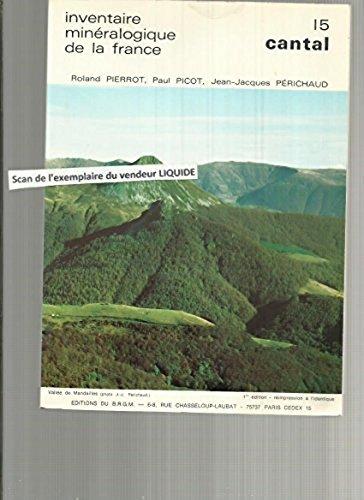 Inventaire minéralogique de la France Le Cantal