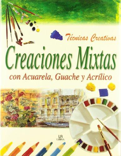Creaciones mixtas con acuarela, guache y acrilico - tecnicas creativas (Tecnicas Creativas/Creative Techniques)