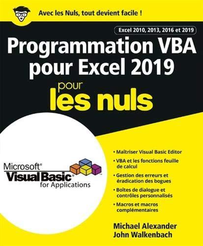 Programmation VBA pour Excel 2019 Pour les Nuls par John WALKENBACH,Michael ALEXANDER