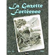 La Gazette Fortéenne Volume 3