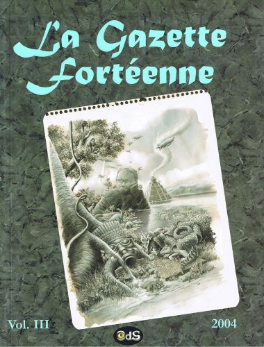 La Gazette Fortenne Volume 3