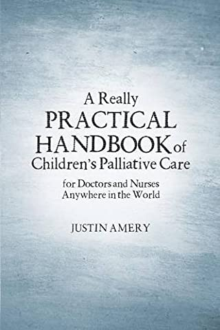 A Really Practical Handbook of Children's Palliative