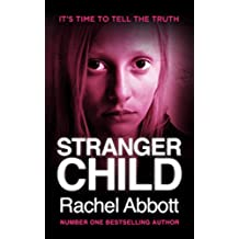 Stranger Child: the emotional thriller that keeps you guessing (English Edition)