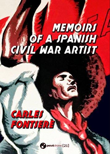 Memoirs of a Spanish Civil War Artist (English Edition) por Carles Fontserè