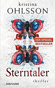 Sterntaler: Thriller (Fredrika Bergmann 3) (German Edition) by [Ohlsson, Kristina]