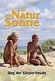 In Natur und Sonne: Körperfreuden -