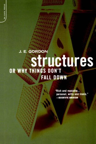 Structures: Or Why Things Don't Fall Down by Gordon, . (June 19, 2003) Paperback