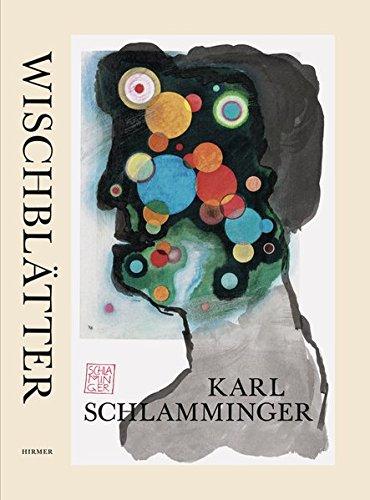 Karl Schlamminger: Wischblätter