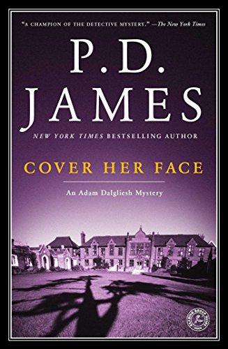 Cover Her Face: An Adam Dalgliesh Mystery (Adam Dalgliesh Mysteries Book 1) (English Edition)