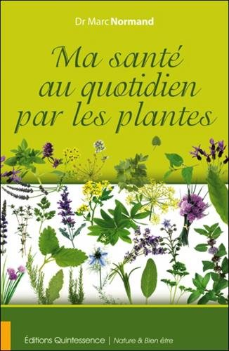 Ma santé au quotidien par les plantes