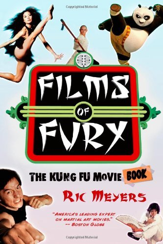 Films of Fury: The Kung Fu Movie Book by Ric Meyers (22-Mar-2011) Paperback