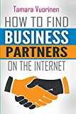 How to find Business Partners on the Internet: Top 209 E-Commerce and B2B Marketplaces