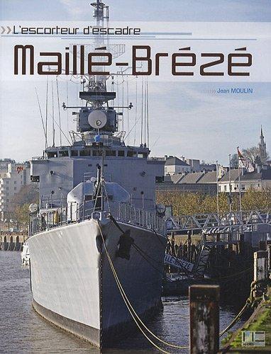 L'escorteur d'escadre Maillé-Brézé