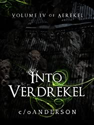 Aerekel Volume IV: Into Verdrekel