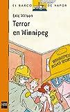 Terror en Winnipeg (Barco de Vapor Naranja)