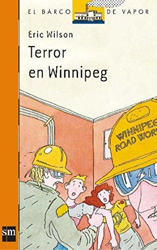 Terror En Winnipeg (el Barco De Vapor: Serie Naranja / The Steamboat: Orange Series)