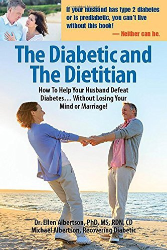 the-diabetic-and-the-dietitian-how-to-help-your-husband-defeat-diabetes-without-losing-your-mind-or-