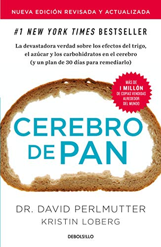 Cerebro de Pan (Edición Actualizada) / Grain Brain: The Surprising