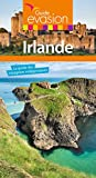 Guide Evasion Irlande (French Edition)