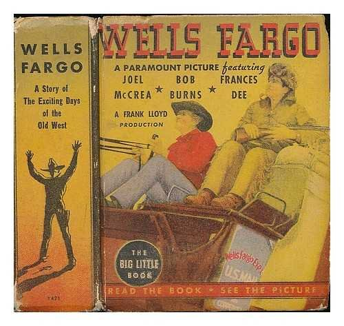 wells-fargo-a-story-of-exciting-days-of-the-old-west