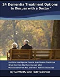24 Dementia Treatment Options to Discuss with a Doctor