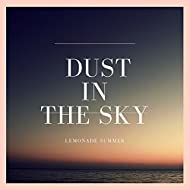 Dust In The Sky