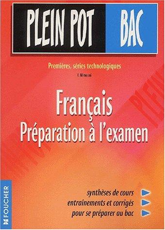 Plein Pot Bac : Français - Préparation à l'examen,