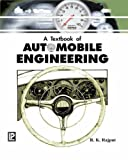 Automobile Best Deals - A Textbook of Automobile Engineering
