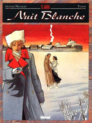 Nuit blanche, tome 3 : Agafia