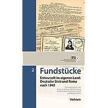 Fundstücke: Entwurzelt im eigenen Land: Deutsche Sinti und Roma nach 1945