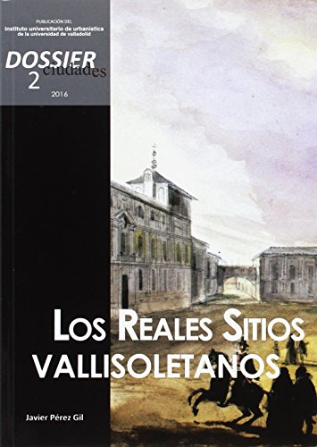 CIUDADES DOSSIER 2 LOS REALES SITIOS