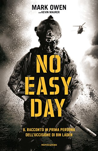 No easy day: Il racconto in prima persona dell'uccisione di bin Laden...