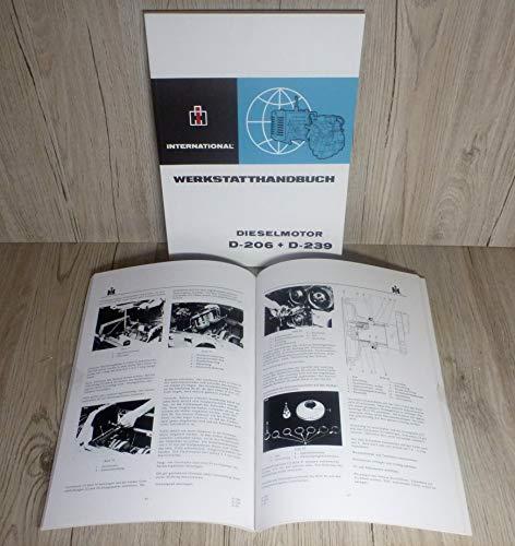 IHC Werkstatthandbuch Motor Traktor D - 206 D - 239