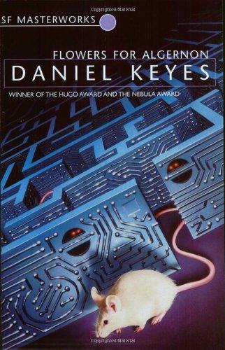 By Daniel Keyes Flowers For Algernon (S.F. MASTERWORKS) (New Ed)