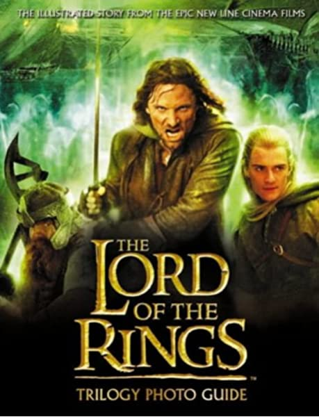 The Lord Of The Rings Trilogy Photo Guide Amazon Co Uk Sage Alison Brawn David Books