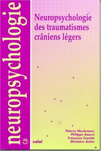 Neuropsychologie des traumatismes crâniens légers