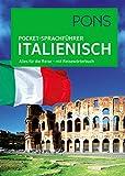 PONS Pocket-Sprachführer Italienisch: Alles für die Reise - mit Reisewörterbuch -