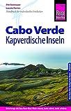Reise Know-How Reiseführer Cabo Verde ? Kapverdische Inseln - Pitt Reitmaier