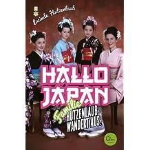 Hallo Japan: Famile Hutzenlaub wandert aus