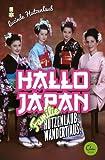 Image de Hallo Japan: Famile Hutzenlaub wandert aus