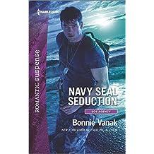 [Navy Seal Seduction] (By (author) Bonnie Vanak) [published: July, 2016]