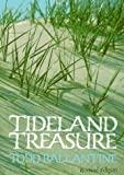 Tideland Treasure: A Naturalist's Guide to the Beaches and Salt Marshes of Hilton Head Island an the Southeastern Coast