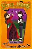 Spooktacular! (My Sister the Vampire)